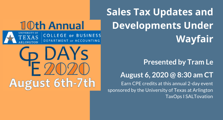 Sales Tax Updates and Developments Under Wayfair, presented by Tram Le